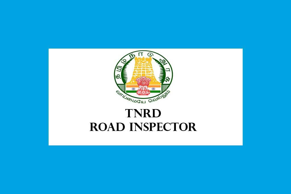 TNRD Road Inspector 2020 – All districts in Tamilnadu