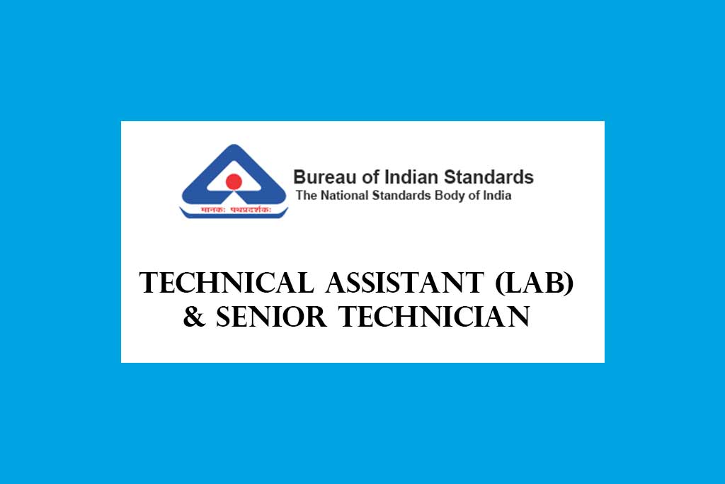 BIS Technical Assistant and Senior Technician Recruitment 2020 – 50 Posts