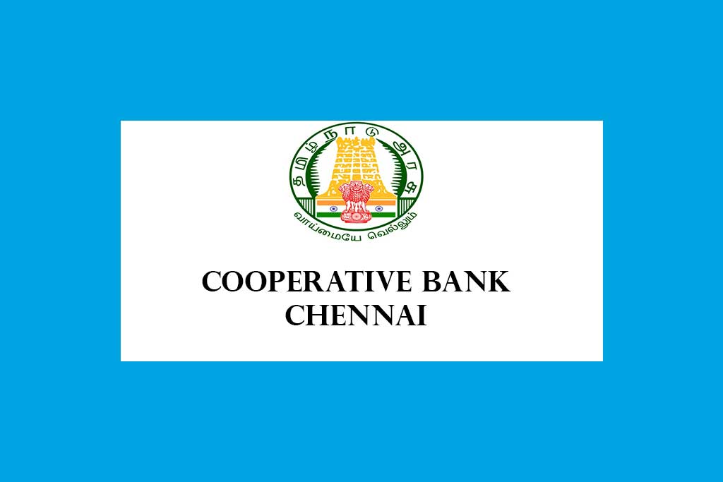 CHNDRB Assistant & Jr.Assistant in Cooperative Institutions & Central Cooperative Bank Chennai District Recruitment 2020 – 320 Posts