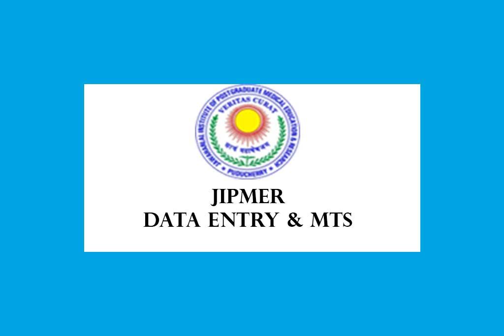JIPMER Data Entry Operator & Multitask Worker Recruitment 2020 – 3 Posts