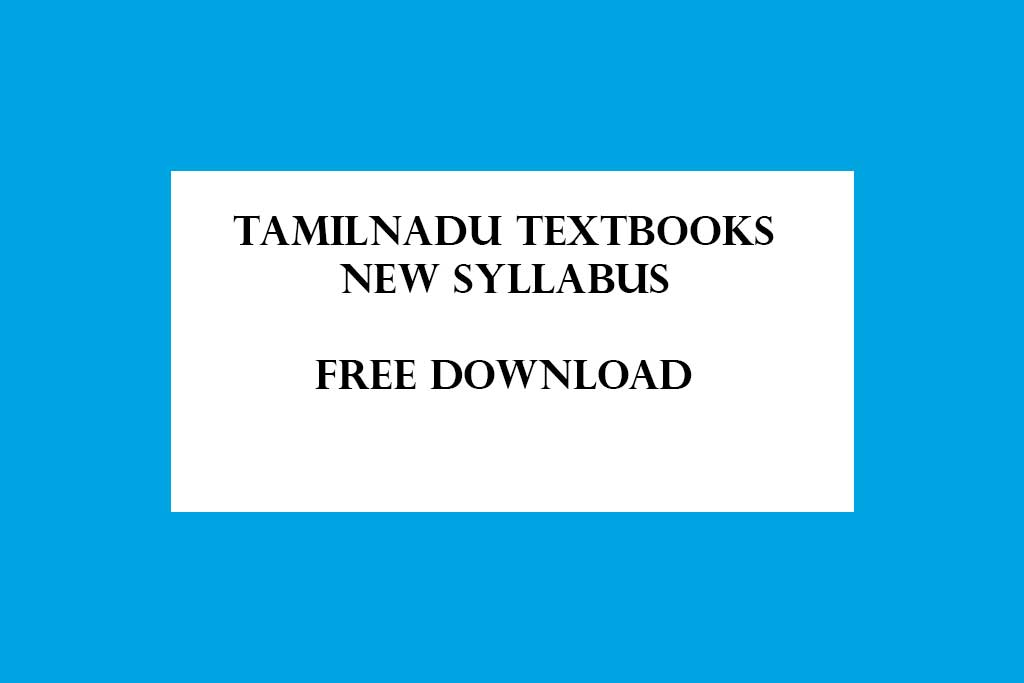 Tamilnadu Textbooks New Syllabus – 1st Std to 12th Std – Free Download Online
