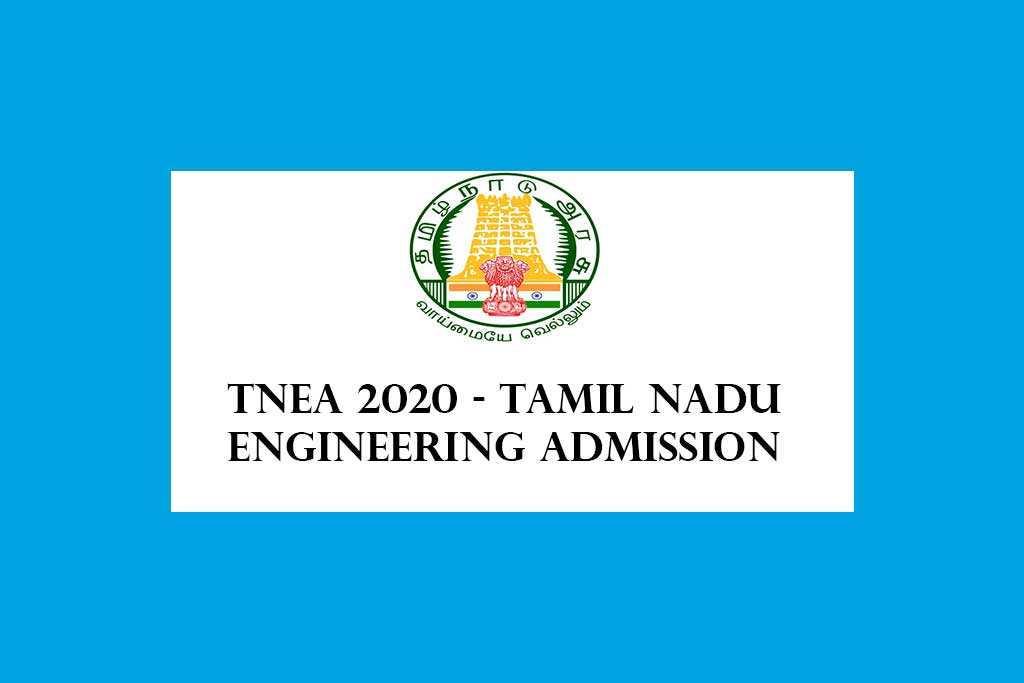TNEA 2020 – TAMIL NADU ENGINEERING ADMISSION 2020
