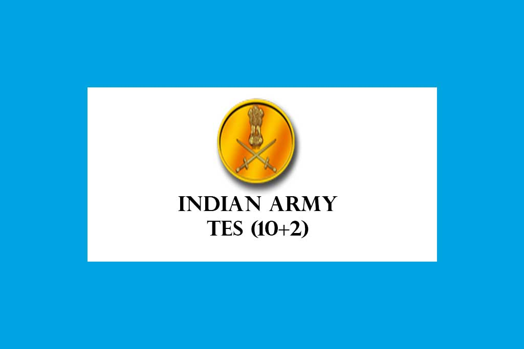 Indian Army TES TECHNICAL ENTRY SCHEME Recruitment 2020 – 90 Posts