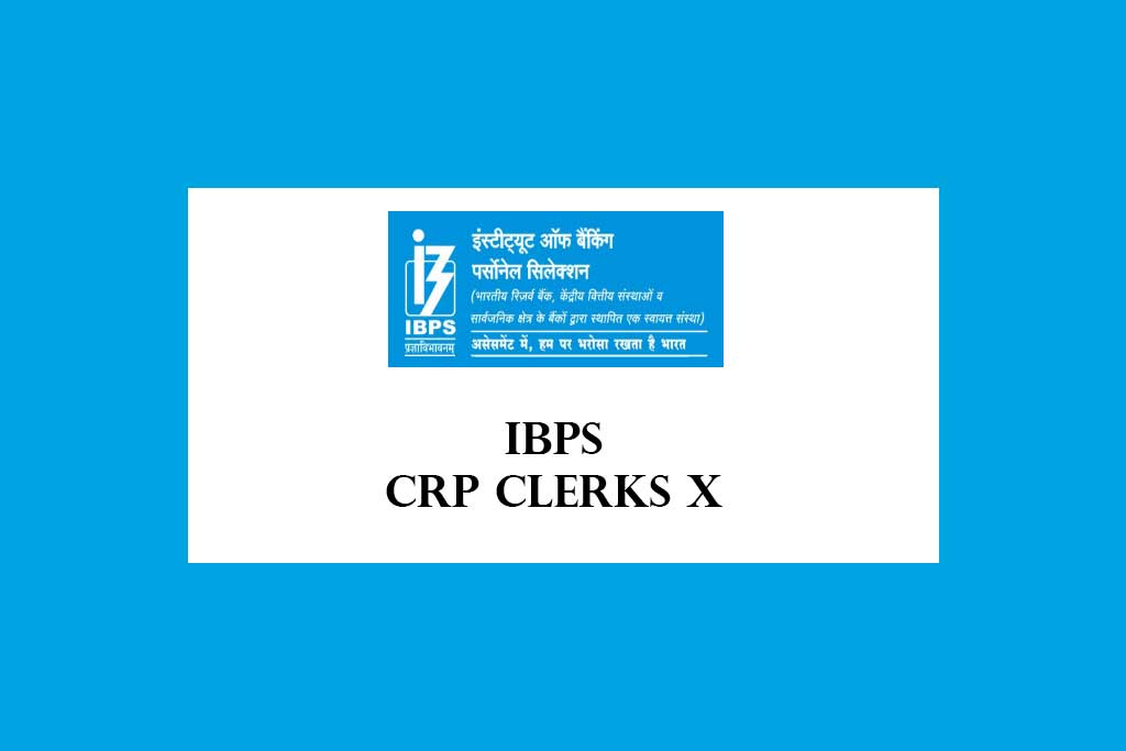 IBPS CRP Clerks X Recruitment 2020 – 1557 Posts