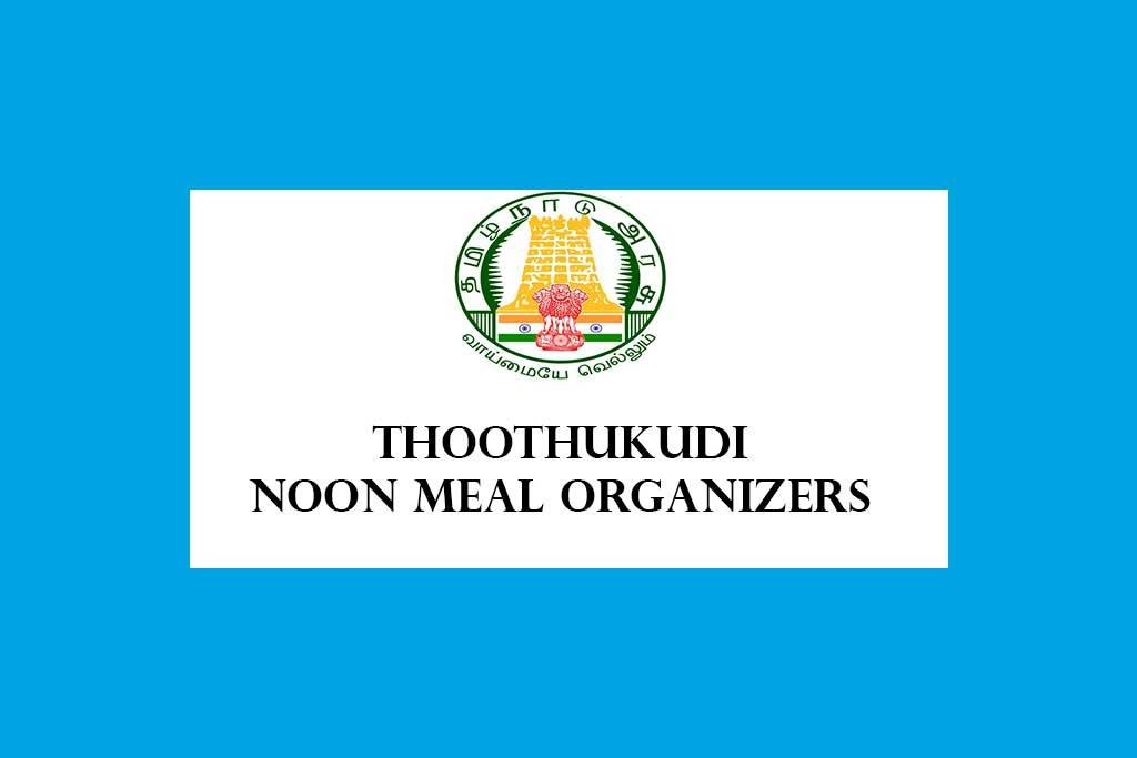Thoothukudi-District-Noon-Meal-Organiser