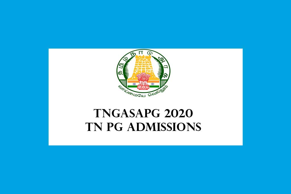 Tamilnadu Govt Arts and Science Colleges PG Online Admissions 2020 – TNGASAPG 2020