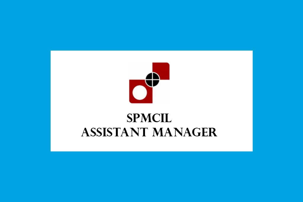 SPMCIL Assistant Manager Recruitment 2020 – 16 Posts