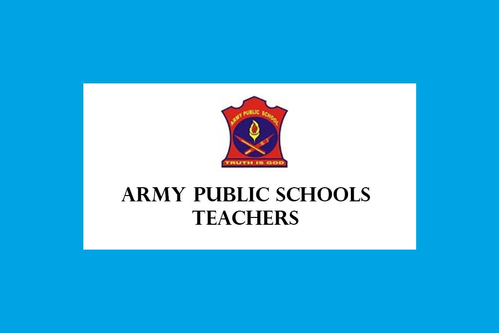Army Public Schools Teachers Recruitment 2020 – 8000 Posts