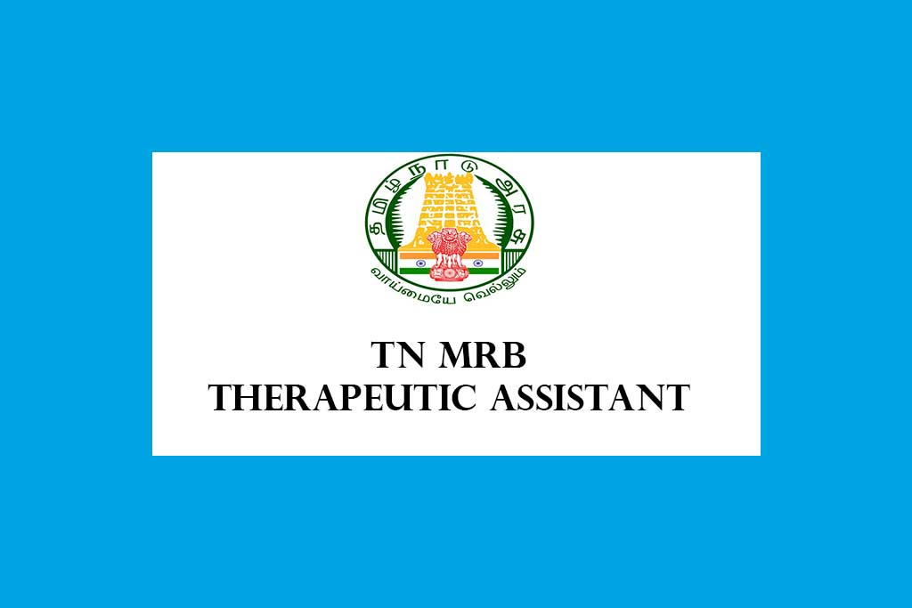 TN MRB Therapeutic Assistant Recruitment 2020 – 76 Posts
