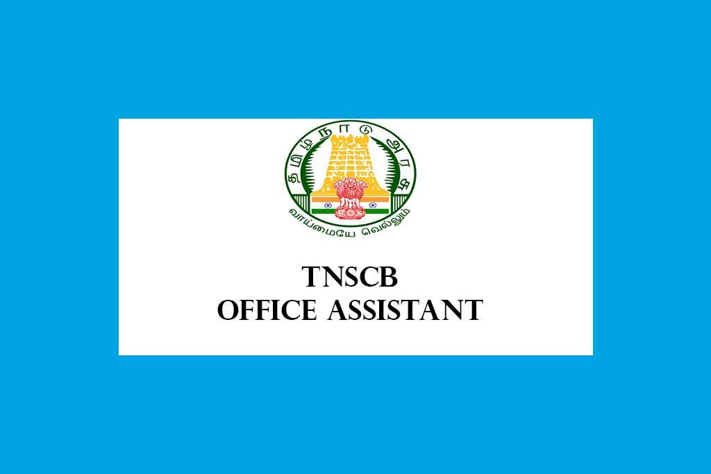 TNSCB Office Assistant Recruitment 2021 – 53 Posts