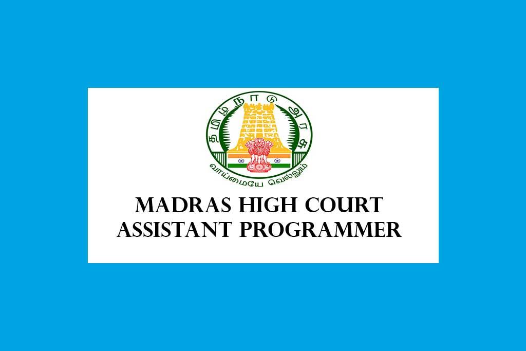 Madras High Court Assistant Programmer
