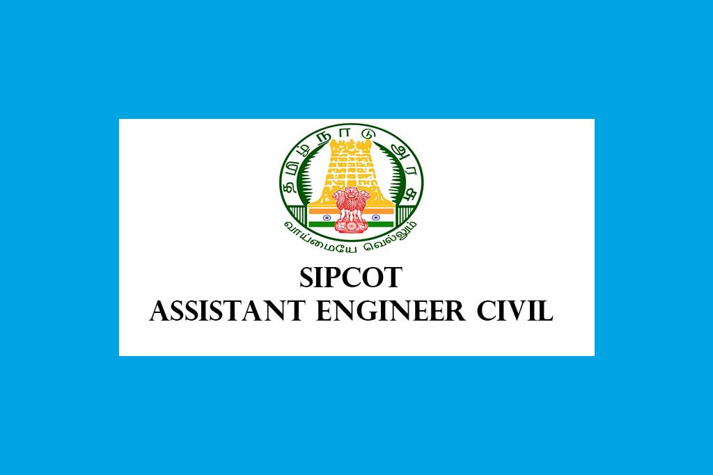SIPCOT Assistant Engineer Civil