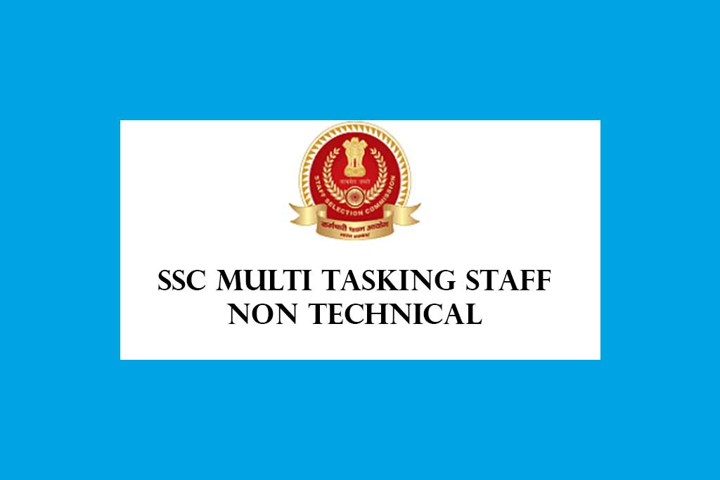 SSC Multi Tasking Staff Non Technical Recruitment 2021