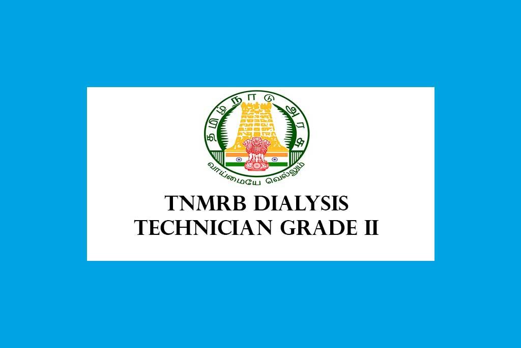 TN MRB Dialysis Technician Grade II