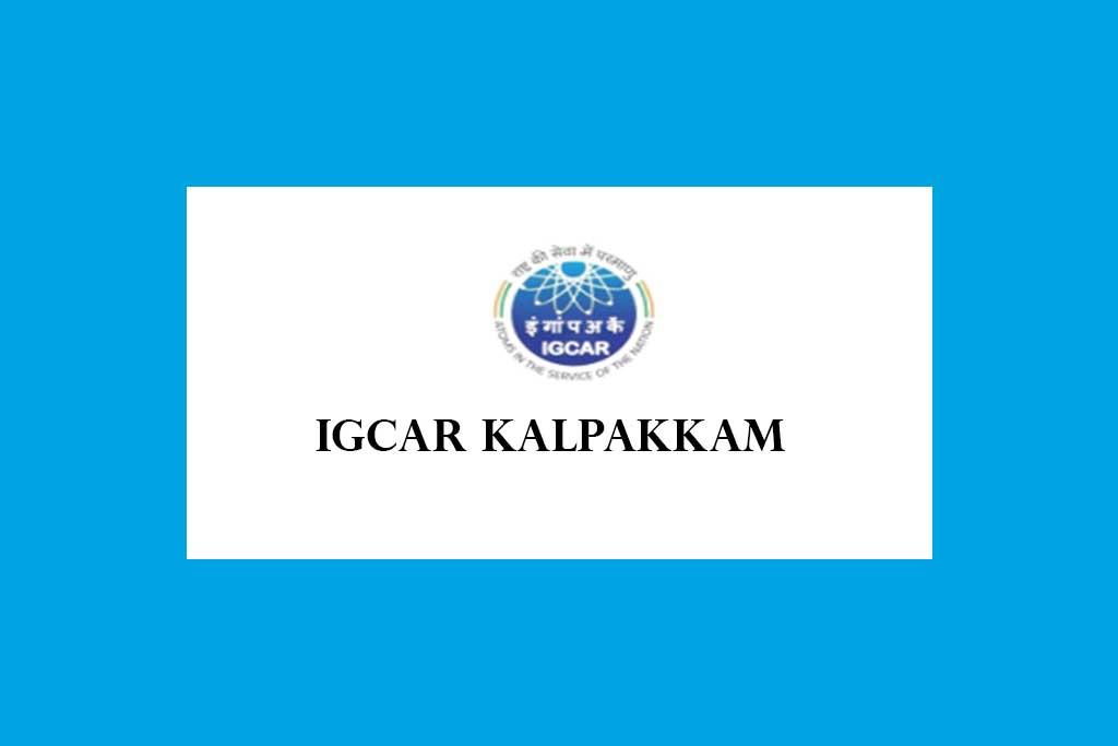 IGCAR Kalpakkam Direct Recruitment 2021 – 337 Posts