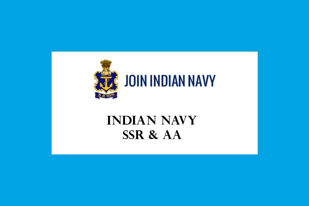 Indian Navy SSR & AA Recruitment 2021 – 2500 Posts