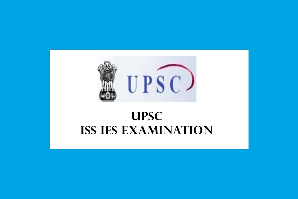 UPSC ISS IES Examination 2021 – 26 Posts