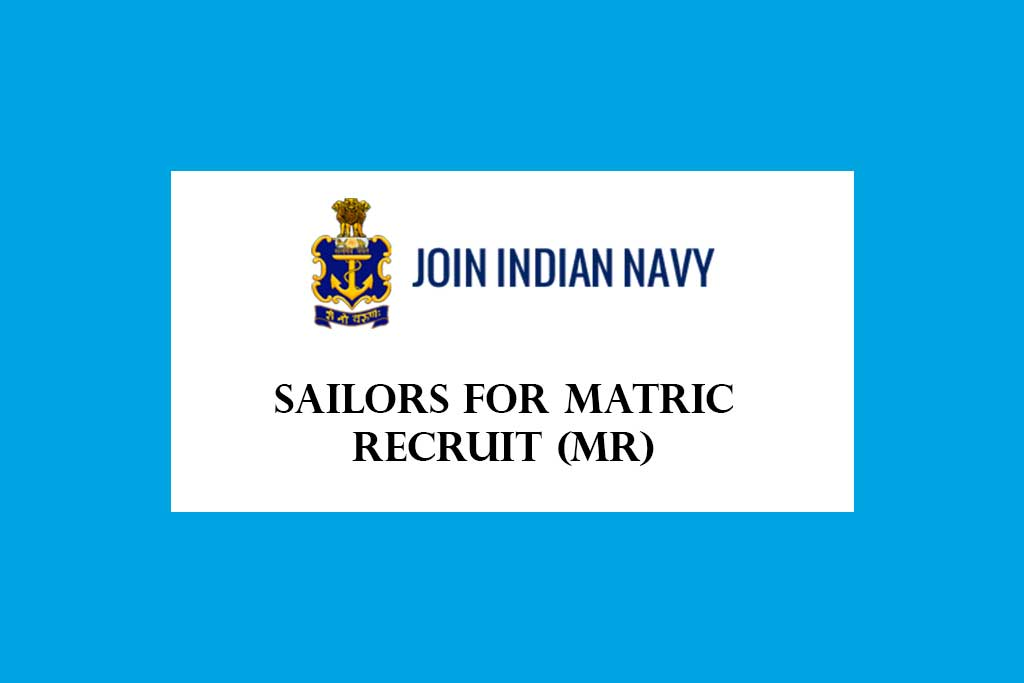 Indian Navy MR Recruitment 2021 – 350 Posts