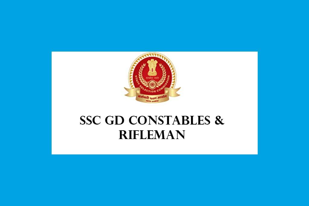 SSC Constables GD Rifleman GD Recruitment 2021 – 25271 Posts